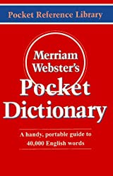 Merriam-Webster's Pocket Dictionary (Pocket Reference Library) by Merriam-Webster (1995-01-24)