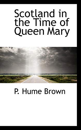 Scotland in the Time of Queen Mary