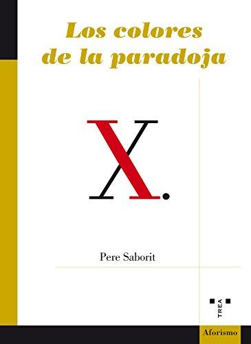 Los colores de la paradoja (Poesía-Aforismo)