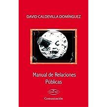 Manual De Relaciones Públicas de David Caldevilla Domínguez (27 ene 2011) Tapa blanda