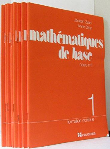 Mathématiques de base, formation continue (8 livrets) par Drey Zyan