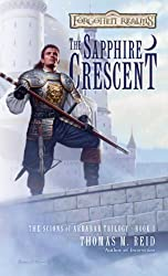 The Sapphire Crescent: The Scions of Arrabar Trilogy, Book I