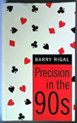 Precision in the 90s by Barry Rigal (1997-03-01)
