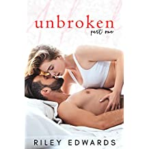 unbroken: part one: A second chance at love (The Collective Book 1)