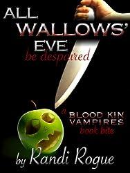 All Wallows' Eve (A Blood Kin Vampires Book Bite 1)