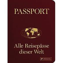 Passport: Alle Reisepässe dieser Welt