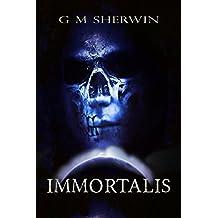 IMMORTALIS (The Immortalis series Book 1)