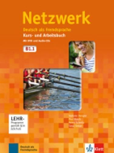 Netzwerk. B1.1. Kursbuch-Arbeitsbuch. Per le Scuole superiori. Con CD Audio. Con DVD-ROM