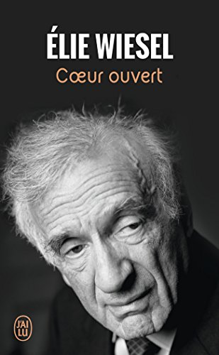 Coeur Ouvert par Elie Wiesel