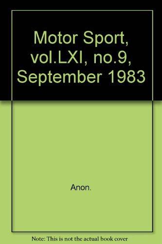 Motor Sport, vol.LXI, no.9, September 1983
