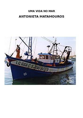 Uma Vida no Mar (Portuguese Edition)