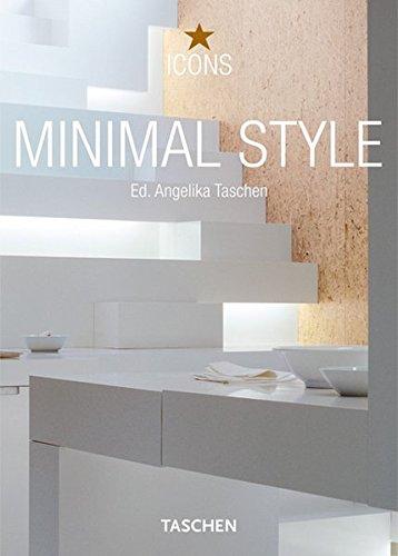Minimal Style : Exteriors, interiors, Details, édition bilingue français-anglais par Christiane Reiter
