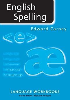 English Spelling (Language Workbooks) von [Carney, Edward]