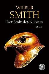 Der Stolz des Nubiers: Roman