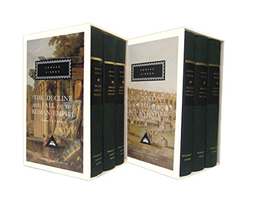 The Decline and Fall of the Roman Empire: Volumes 1-3, Volumes 4-6 (Everyman's Library)
