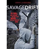 [(Savage Drift)] [ By (author) Emmy Laybourne ] [May, 2014]