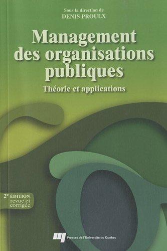 Management des organisations publiques : Théorie et applications