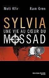 Sylvia une vie au coeur du Mossad