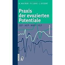 Praxis der evozierten Potentiale: SEP, AEP, MEP, VEP