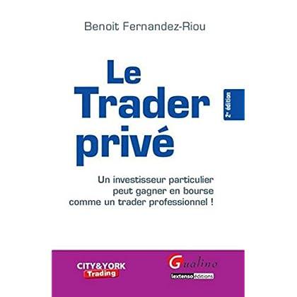 Le Trader privé - 2ème édition
