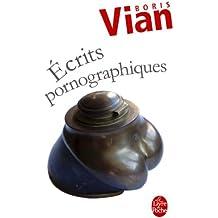 Ecrits pornographiques (Littérature t. 14431)