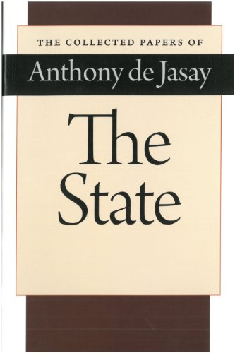 The State (The Collected Papers of Anthony de Jasay)