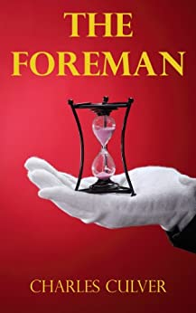 The Foreman by [Culver, Charles]