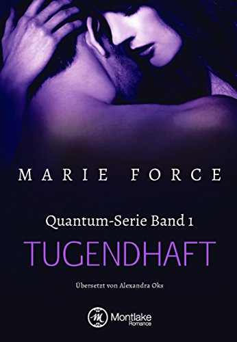Tugendhaft (Quantum 1) (German Edition)