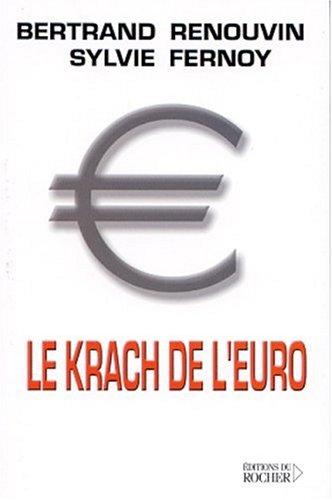 Le Krach de l'euro