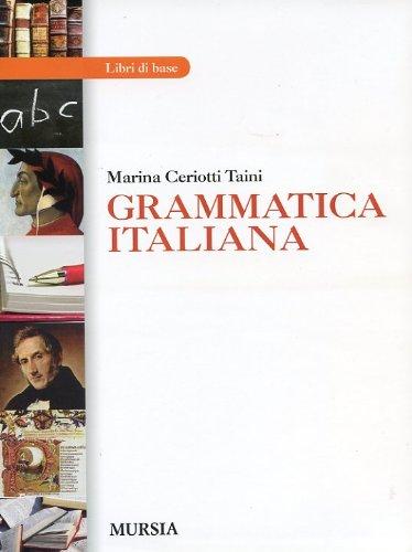 Grammatica italiana. Per gli Ist. professionali