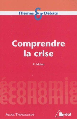 Comprendre la crise
