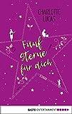 Fünf Sterne für dich: Roman