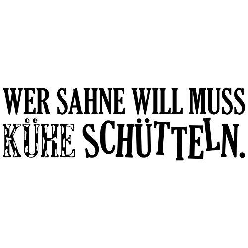 """Wandkings Wandtattoo """"Wer Sahne will muss Kühe schütteln"""" 85 x 24 cm schwarz - erhältlich in 33 Farben"""