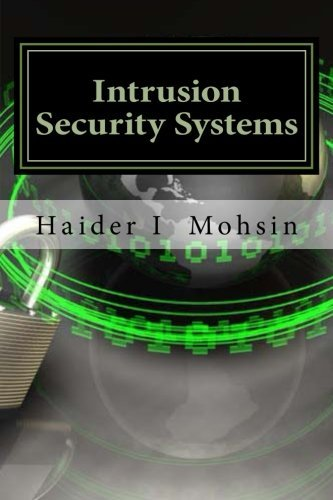 Intrusion Security Systems: Apache, MySQL, PHP, and ACID by Haider I Mohsin (2012-11-12)