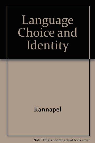 Language Choice and Identity