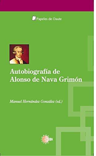 Autobiografia. Alonso de Nava y Grimon (Papeles de Daute) por Alonso Nava Grimón