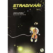 Stradivari - Violín: Stradivari 3 : violín