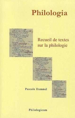 Philologia : Recueil de textes sur la philologie