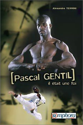 Pascal Gentil : Il était une fois
