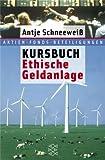 Kursbuch Ethische Geldanlage