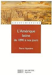 L'Amérique latine de 1890 à nos jours
