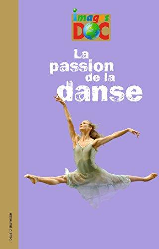 Descargar Libro PASSION DE LA DANSE (LA) de Marie-Valentine Chaudon