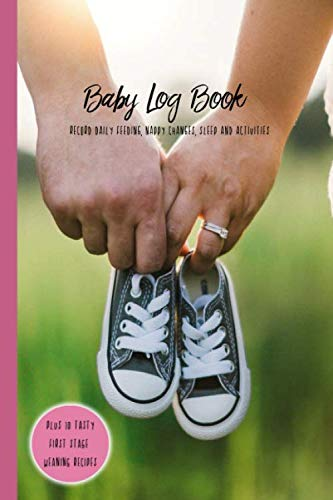 Baby Log Book Record Daily Feeding Nappy Changes Sleep and Activities: Pink Shoes New Born Baby Tracker Journal, Monitor Breastfeeding, Diaper ... with 10 puree recipe ideas. New Parent Gift.
