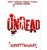 [(Undead)] [ By (author) Kirsty McKay ] [September, 2011]