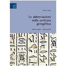 Le Abbreviazioni Nella Scrittura Geroglifica Antico Regno Epoca Greca