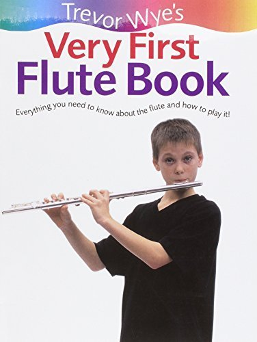 VERY FIRST FLUTE BOOK by Wye, Trevor (2003) Paperback