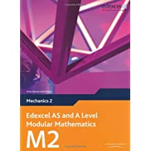 Edexcel AS and A Level Modular Mathematics - Mechanics 2