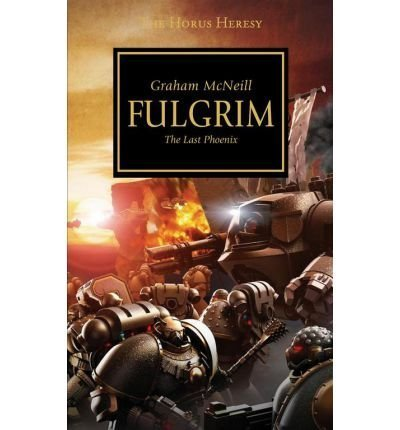 (Fulgrim: Visions of Treachery) By McNeill, Graham (Author) Mass market paperback on 31-Jul-2007