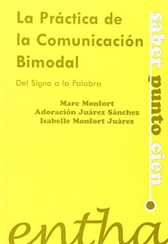 Practica la comunicacion bimodal, la (Saber Punto Cien)