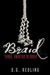 Braid: Three Twisted Stories (English Edition)